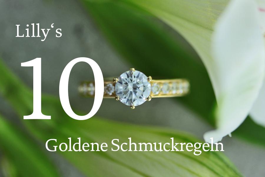 Lilly's 10 Goldene Schmuckregeln